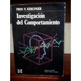 Kerlinger - Investigación Del Comportamiento - 3a Ed.