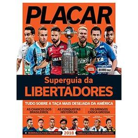 Super Guia Placar Libertadores 2018 Superguia 1436 Fev Novo!