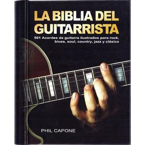 La Biblia Del Guitarrista - Phil Capone - Acanto