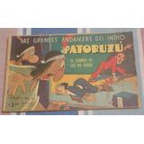 Patoruzu N° 4 - El Hombre De Las Mil Caras -impecable Estado