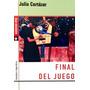 Final Del Juego - Julio Cortázar - Libro Nuevo
