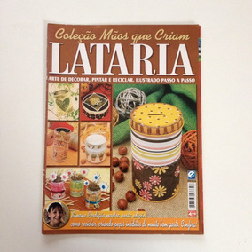 Revista Mãos Que Criam Lataria Decorar Pintar Reciclar N°01