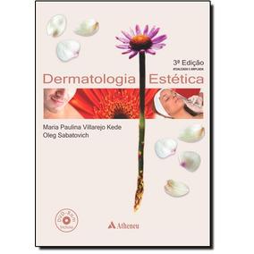 Dermatologia Estética - Incluí Dvd-rom