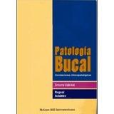 Patologia Bucal Correlaciones Clinicopatologicas