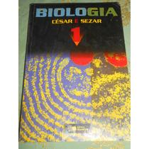 Biologia Volume 1 - César Da Silva Jr./ Sezar Sasson