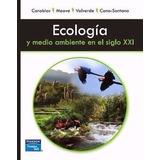 Libro: Ecología Y Medio Ambiente En El Siglo Xxl - Pdf