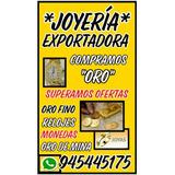 Joyeria Exportadora Fisica En Lima Conpra Oro X Gramos Plata