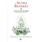 El Sutra De Benares - Achaan Buddhadasa
