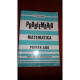 Problemario Matematica Primer Año Autor E. Navarro