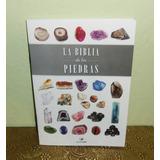La Biblia De Las Piedras, Edición Iluminarte, Esoterismo.