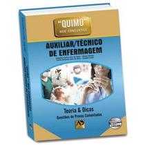 Quimo Auxiliar /técnico De Enfermagem - Questões De Provas