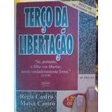 Livro Terço Da Libertação Regis E Maïsa Castro