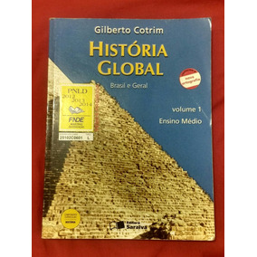 História Global - Brasil E Geral Gilberto Cotrim Volume 1