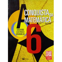 Livro A Conquista Da Matemática - 6º Ano + Brinde