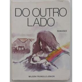 Do Outro Lado - Wilson Frungilo Júnior