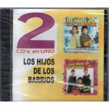 Los Hijos De Los Barrios - 2 Cds En Uno - Los Chiquibum