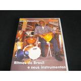 Vídeo Aula Rítmos Do Brasil E Seus Instrumentos Dinho G.