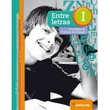 Entre Letras 1 Santillana -actividades - Novedad 2017