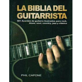 La Biblia Del Guitarrista - Capone, Phil