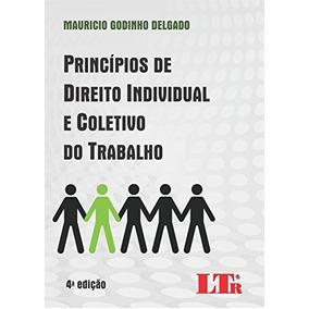 Principios De Direito Individual E Coletivo, Delgado, Mauric