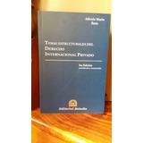 Soto - Temas Estructurales Del Derecho Intenac. Privado