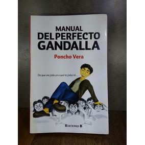 Manual del perfecto gandalla (spanish edition): poncho vera.