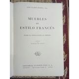 Muebles De Estilo Francés - J. Claret Rubira Arq.