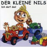 Cd : Der Kleine Nils - Ich Darf Das! (cd)