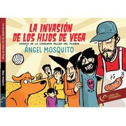 La Invasión De Los Hijos De Vega. Historieta