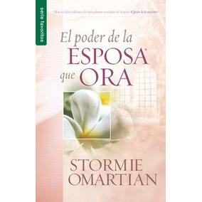 Libro El Poder De La Esposa Que Ora/ Power Of A Praying Wife
