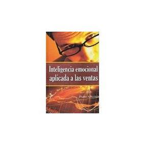 Libro Inteligencia Emocional Aplicada A Las Ventas *cj