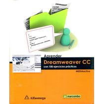 Aprender Dreamweaver Cc Con 100 Ejercicios - Mediactive / Al
