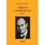 Obrars Completas Hugo Wast Ed. Gladius 3 Tomos