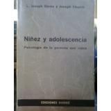 Niñez Y Adolescencia - L. J. Sotne Y J. Church - Ed. Hormé
