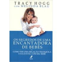 Livro Os Segredos De Uma Encantadora De Bebês