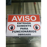 Placa De Aviso Entrada Somente Para Funcionários