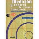 Medicion Y Control De Riesgos Financieros