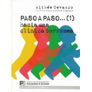 Paso A Paso... (1) Hacia Una Clínica Borromea Cevasco (s&p)