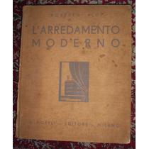 Roberto Aloi: Arredamento Moderno 1a Serie 1934 Raridade