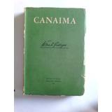 +++ Canaima Rómulo Gallegos Edición 1958 Corregida