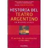 Historia Del Teatro Argentino En Buenos Aires (vol 1) - Pell