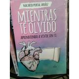 Libro Mientras Te Olvido-nacarid Portal. Nuevo Y Original