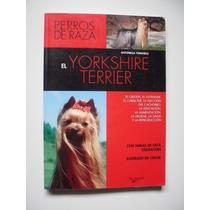El Yorkshire Terrier - Antonella Tomaselli