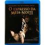 Blu Ray O Expresso Da Meia Noite - Dublado/leg, Lacrado!
