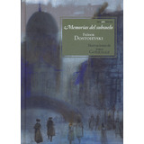Libro: Memorias Del Subsuelo ( Fiodor Dostoievski)