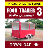 Trailer De Lanches 3 - Projeto Estrutural - Via Download