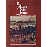 La Gesta De Lima 13 / 15 De Enero De 1881