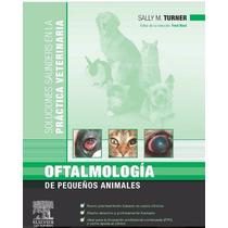 Oftalmología De Pequeños Animales Veterinaria Pdf