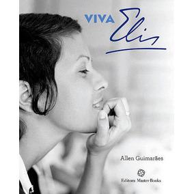 Livro Viva Elis Allen Guimarães