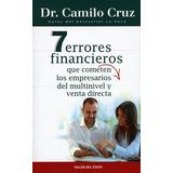 7 Errores Financieros Fatales Para Emprendedores